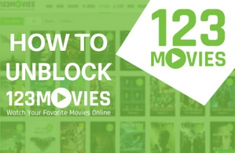 How To Watch 123Movies in UK? Get 123Movies Unblocked Everywhere