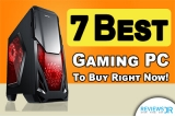 7 Best Gaming PCs That Are Too Good For The Budget