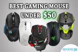 5 Best Gaming Mouse Under $50 – Both Wireless & Wired