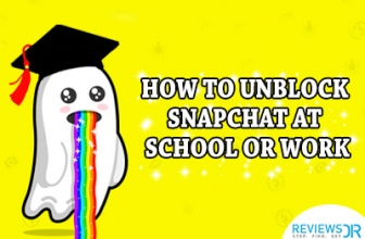 How to Unblock Snapchat at School or Work – Simple Tips